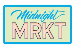 Toronto Events Toronto Events Midnight MRKT