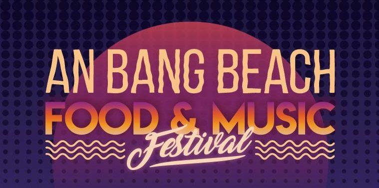 An Bang Beach Food and Music Festival
